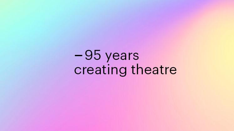 La Boite Theatre Company - 95 years