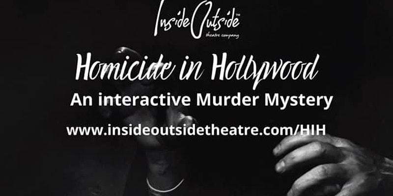 Homicide in Hollywood - InsideOutside