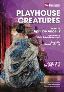 Playhouse Creatures (Javeenbah Theatre Company) @ Javeenbah Theatre