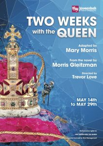 Two Weeks With the Queen (Javeenbah Theatre Company) @ Javeenbah Theatre