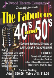 The Fabulous 40's and 50's (Tweed Theatre Company) @ Piggabeen Hall